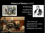 history of slavery cont d