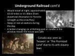 underground railroad cont d1