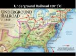 underground railroad cont d2