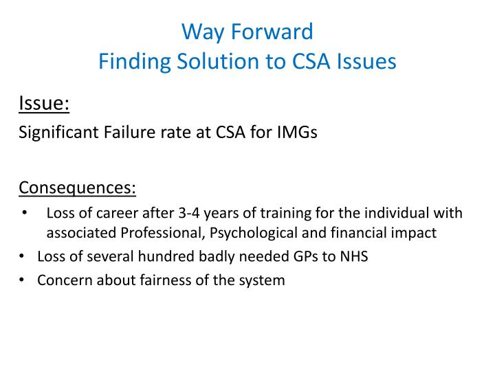 Way forward finding solution to csa issues1