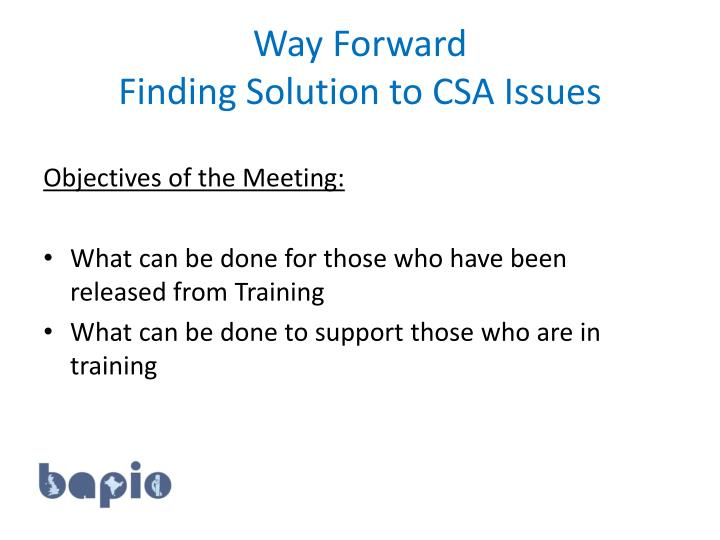Way forward finding solution to csa issues2