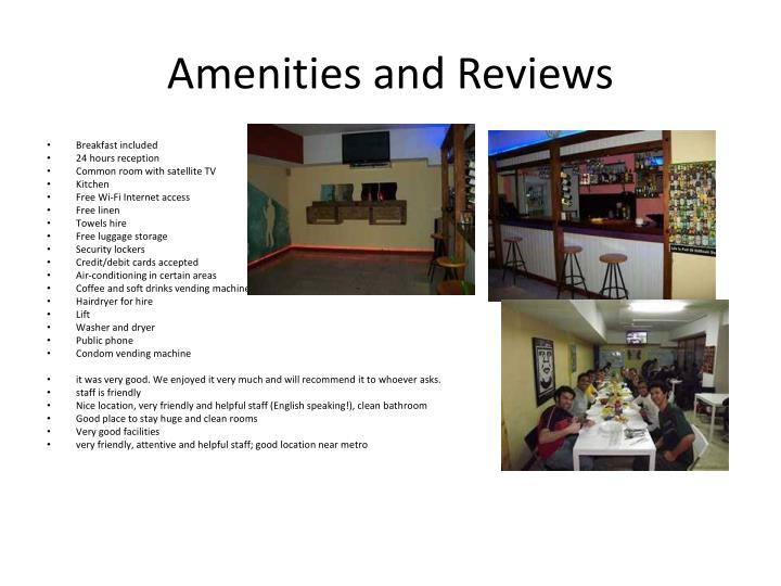 Amenities and Reviews