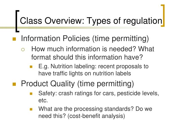 Class Overview: Types of regulation