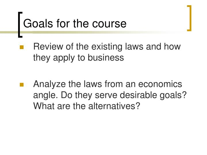 Goals for the course