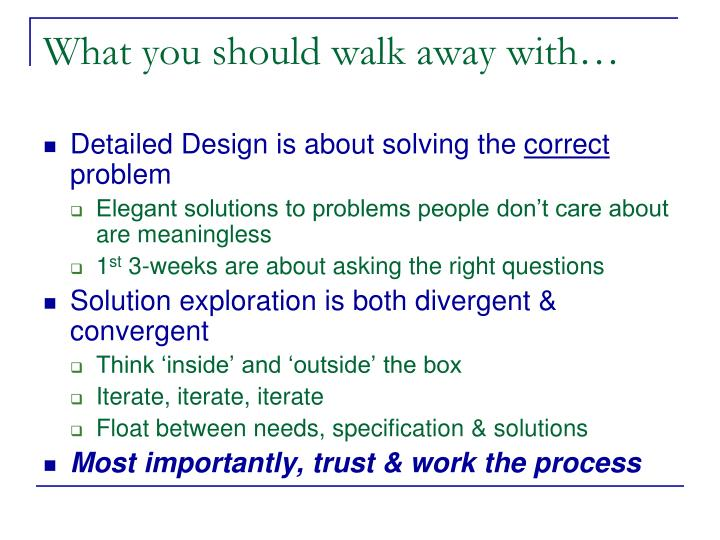 What you should walk away with…