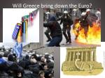 will greece bring down the euro