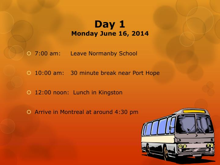 Day 1 monday june 16 2014