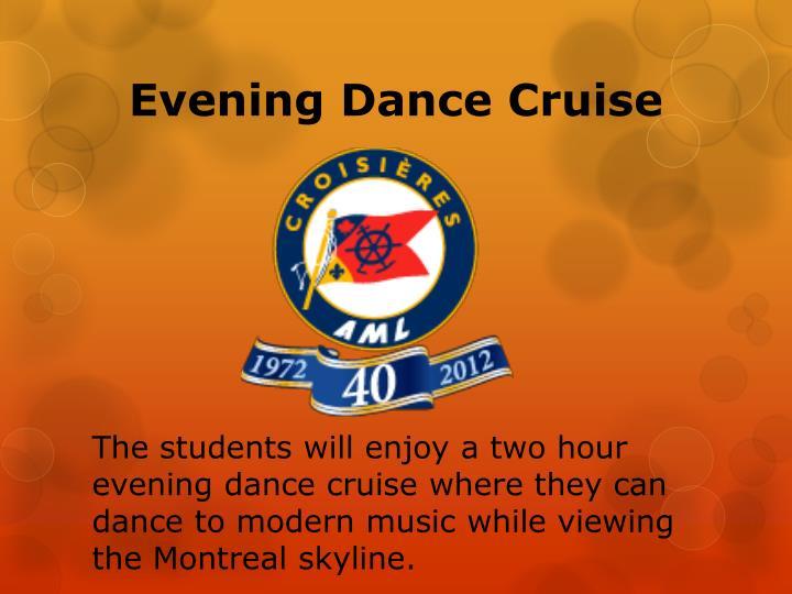 Evening Dance Cruise