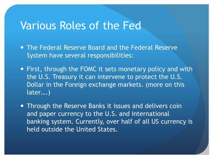 the main responsibilities of the federal reserve system