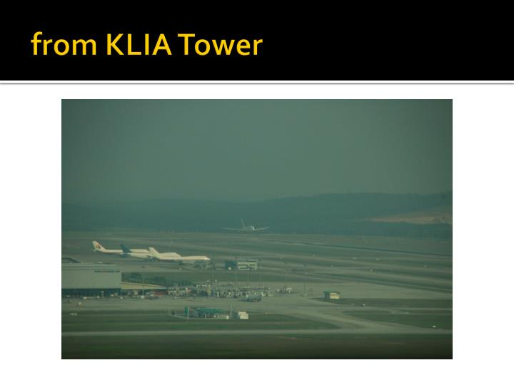 From klia tower