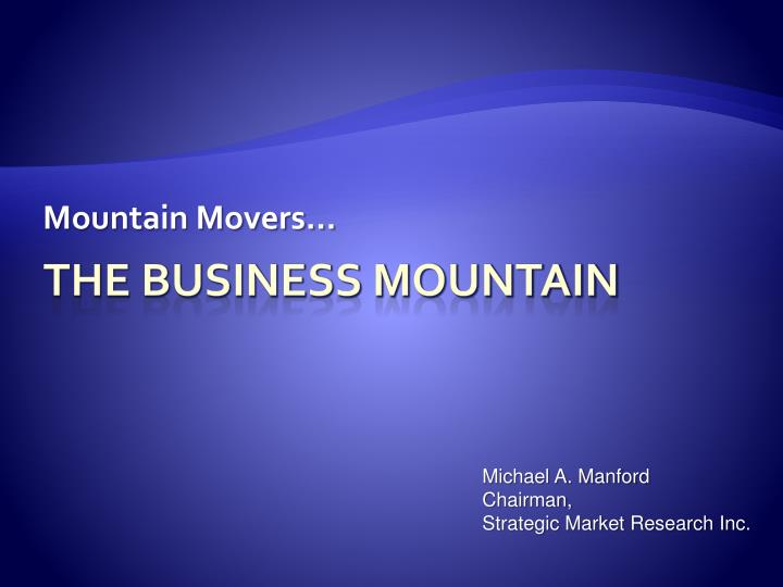 Mountain Movers...