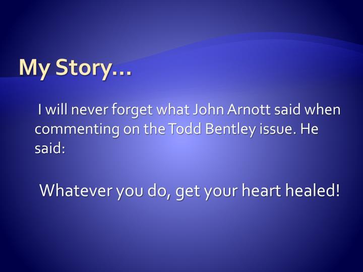 My Story...