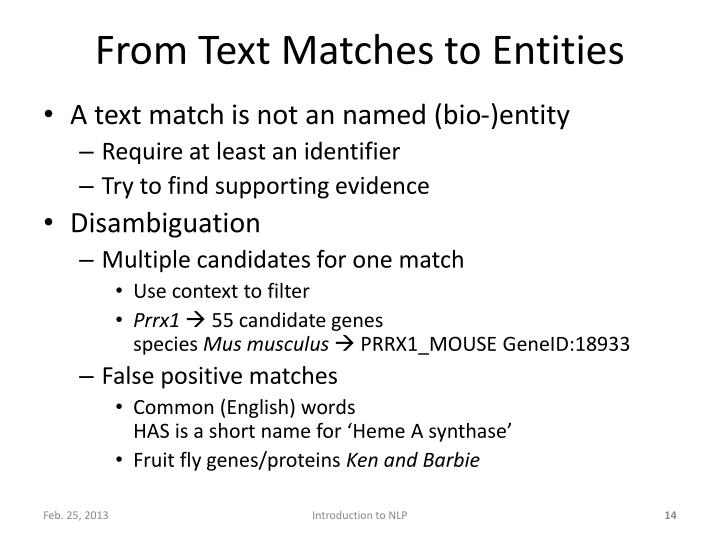 From Text Matches to Entities