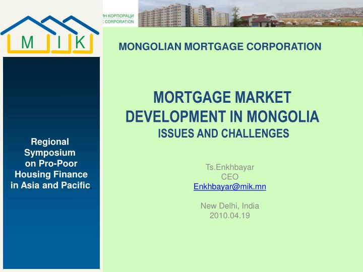 mortgage market development in mongolia issues and challenges n.
