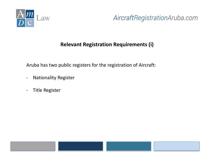Relevant Registration Requirements (