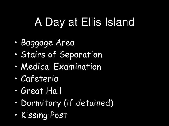 A Day at Ellis Island
