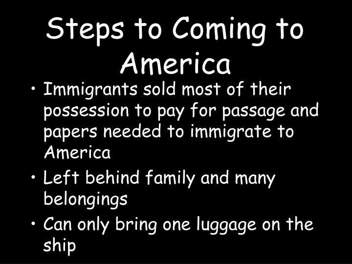 Steps to Coming to America