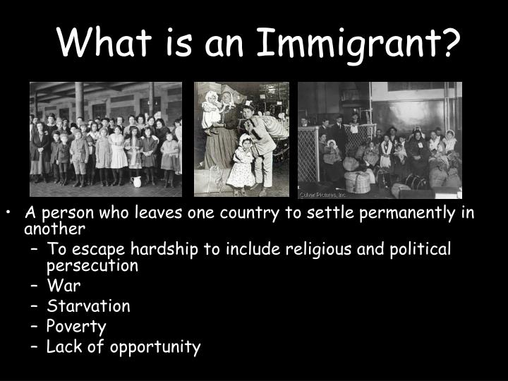 What is an Immigrant?