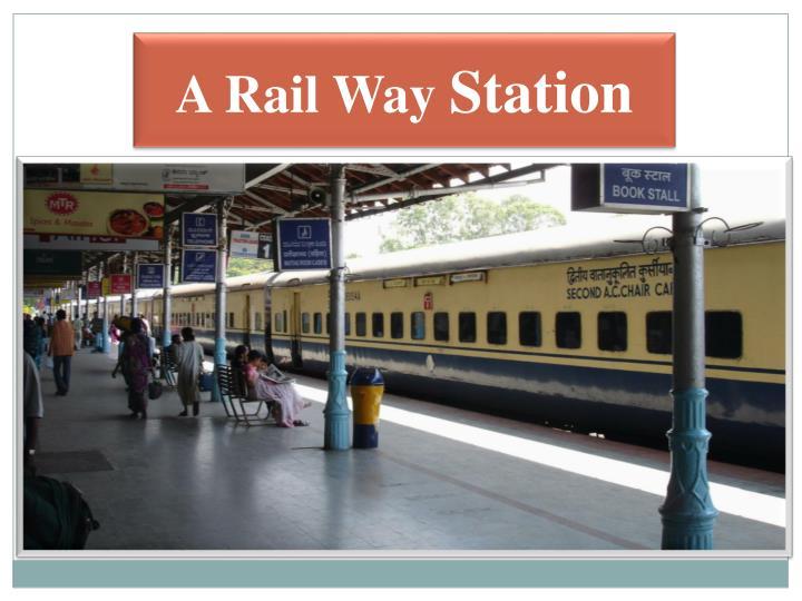 A Rail Way