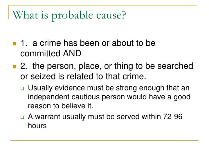 What is probable cause?