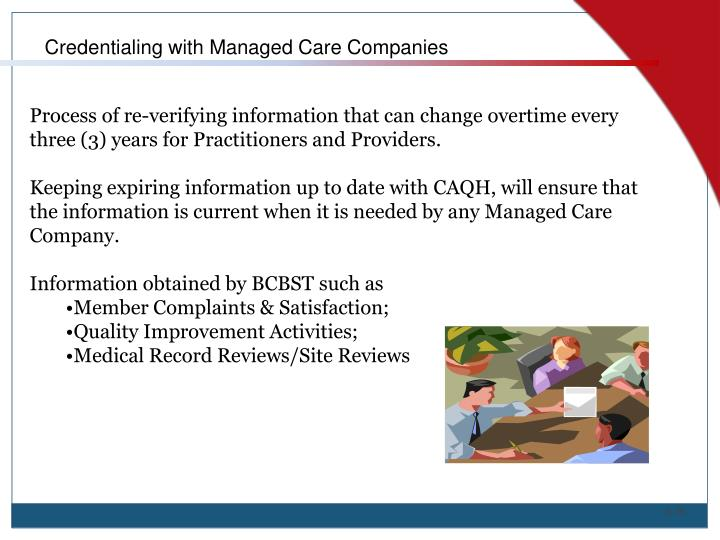 Credentialing with Managed Care Companies