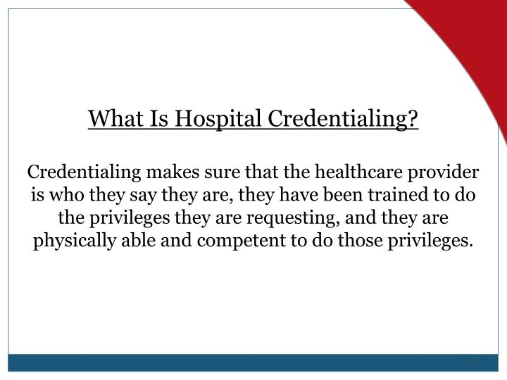 What Is Hospital Credentialing?