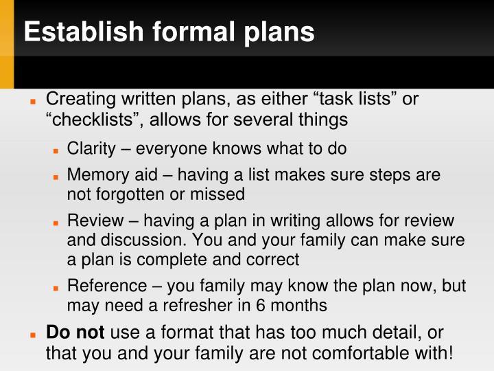 Establish formal plans