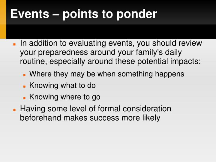 Events – points to ponder