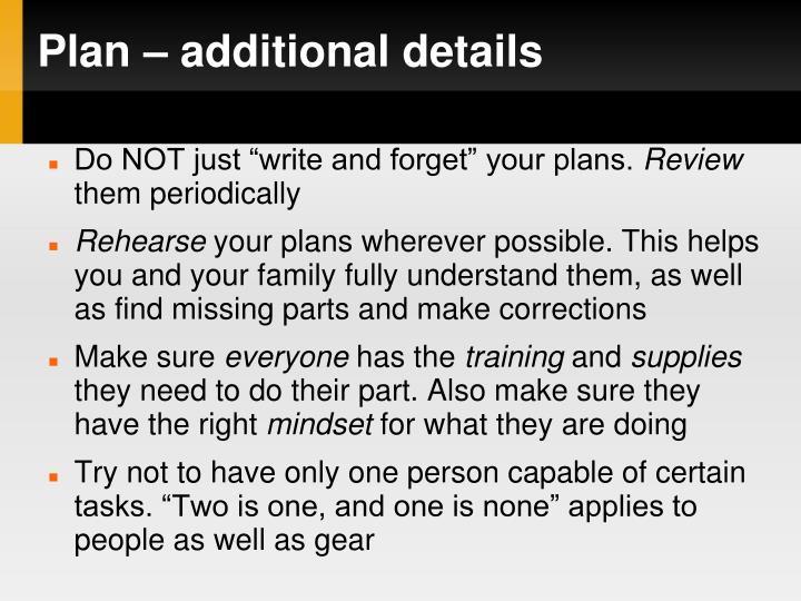 Plan – additional details