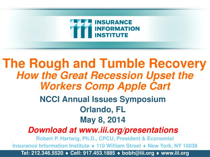 the rough and tumble recovery how the great recession upset the workers comp apple cart n.