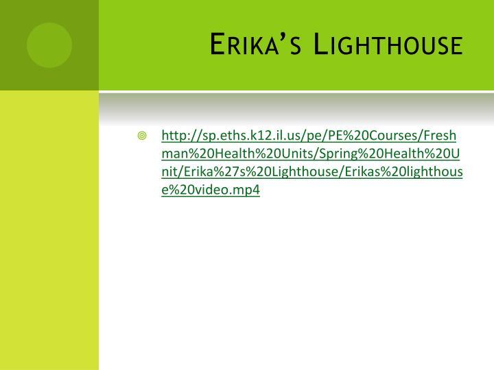 Erika's Lighthouse