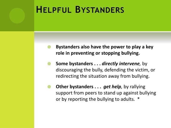 Helpful Bystanders