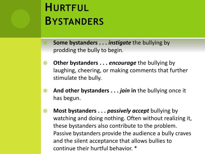 Hurtful Bystanders