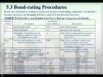 5 3 bond rating procedures