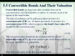 5 5 convertible bonds and their valuation