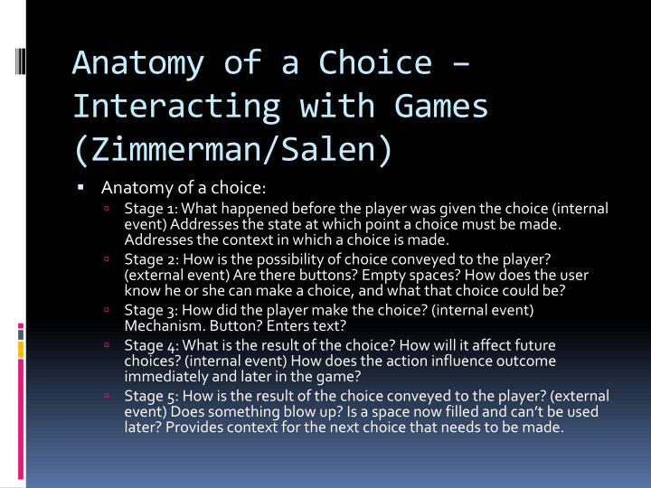 Anatomy of a Choice – Interacting with Games (Zimmerman/