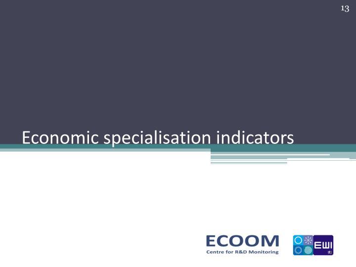 Economic specialisation indicators