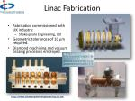 linac fabrication