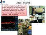 linac testing