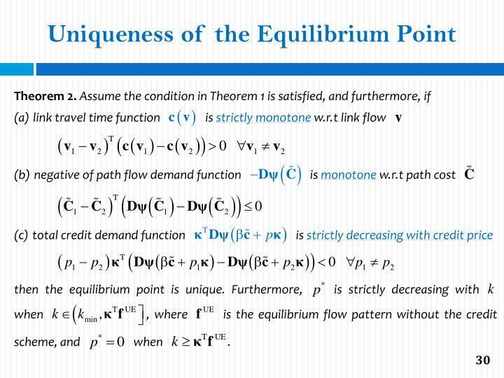 Uniqueness of the Equilibrium Point
