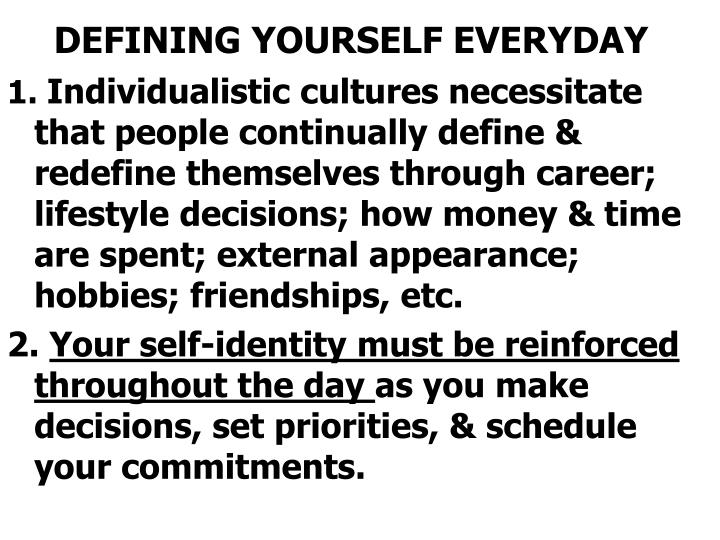 DEFINING YOURSELF EVERYDAY