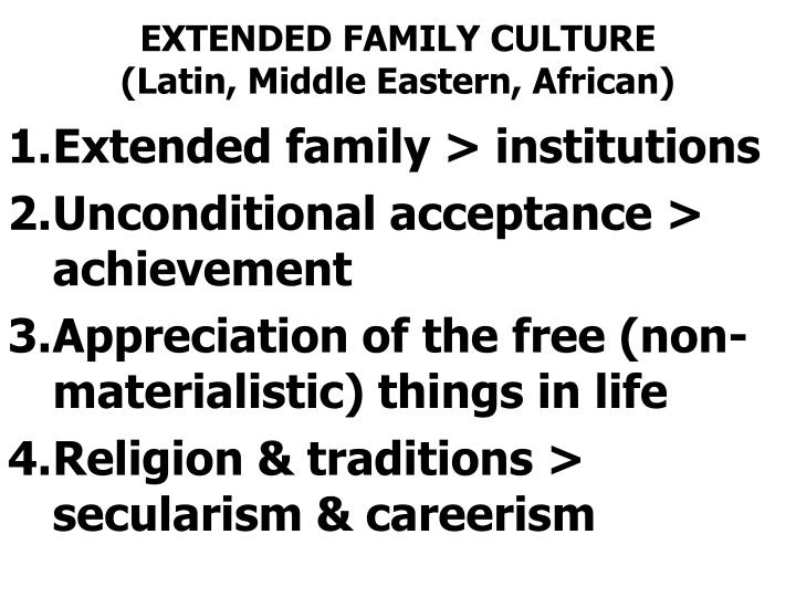 EXTENDED FAMILY CULTURE