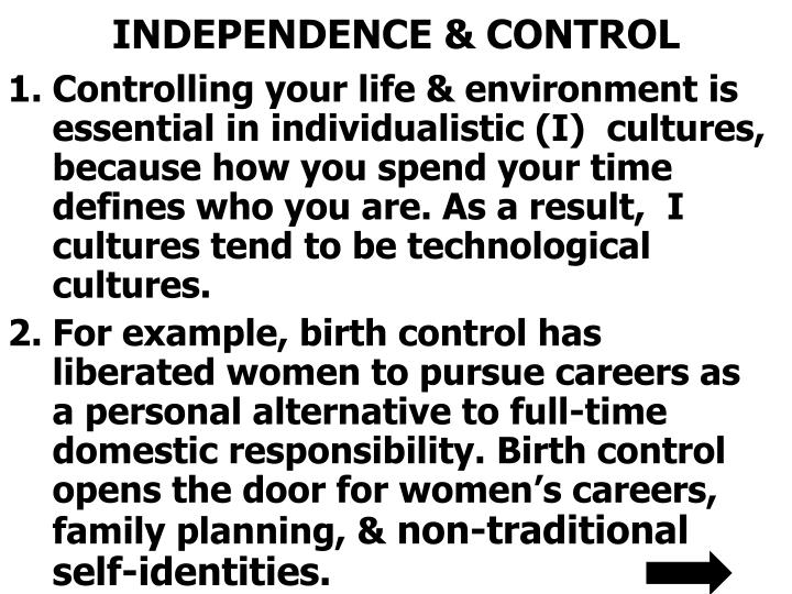INDEPENDENCE & CONTROL