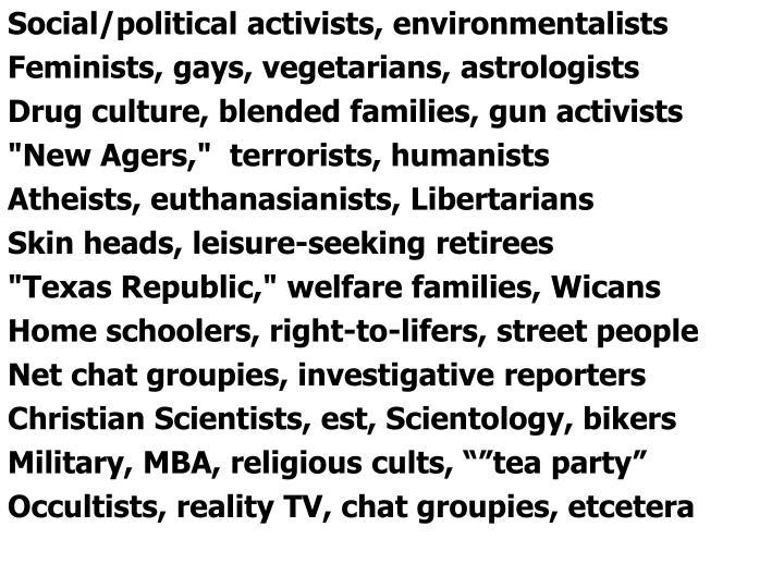 Social/political activists, environmentalists
