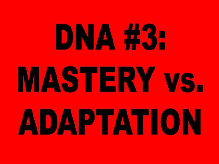 DNA #3: