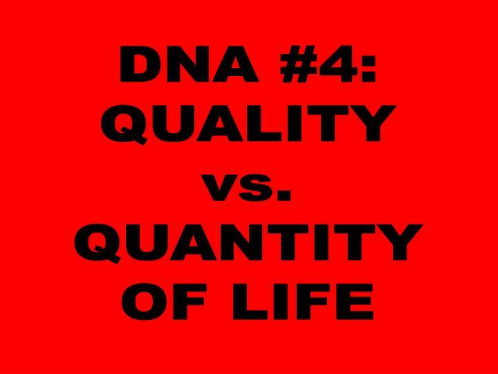 DNA #4: