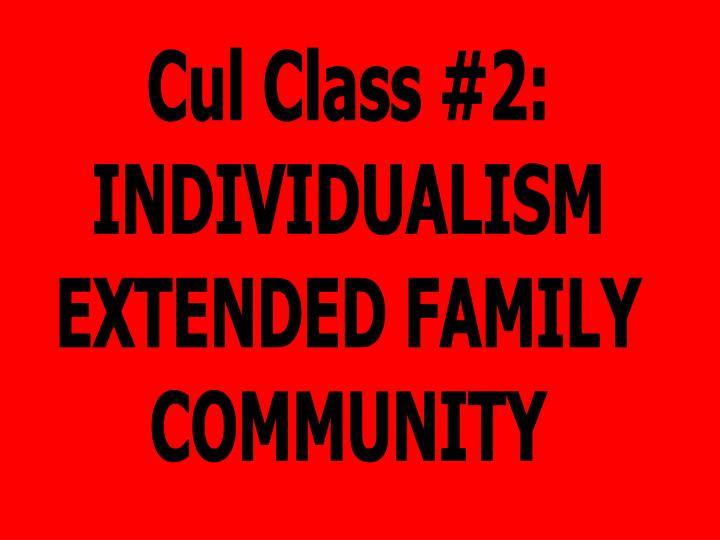 Cul Class #2: