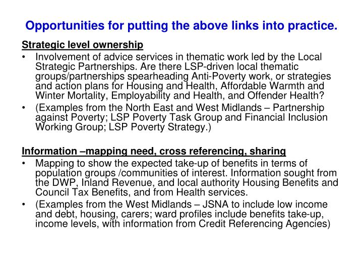 Opportunities for putting the above links into practice.