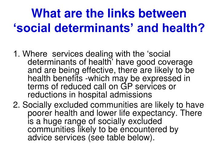 What are the links between 'social determinants' and health?