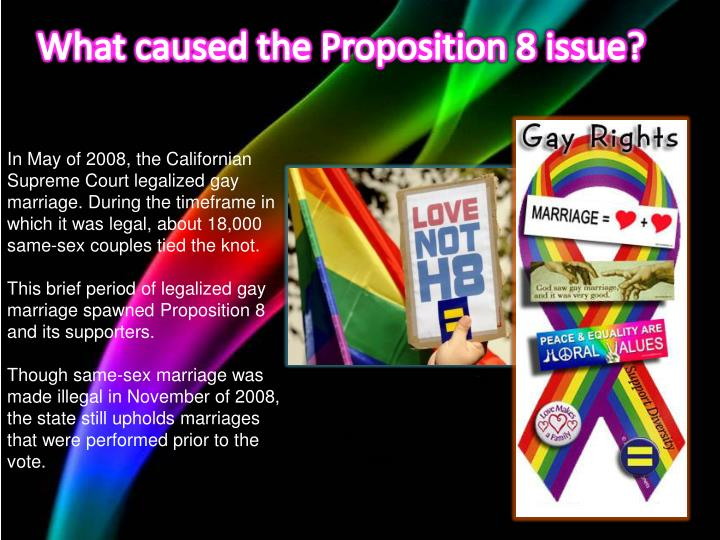 What caused the Proposition 8 issue?
